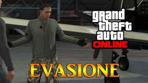 GTA V ONLINE - L'EVASIONE IMG.2